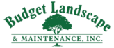Budget Landscape & Maintenance, Inc.